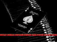 Panduan Mudah Menjadi Pemain Judi Poker Online Handal